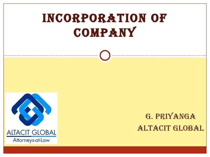 <ul><ul><ul><ul><li>G. Priyanga </li></ul></ul></ul></ul><ul><ul><ul><ul><li>Altacit Global </li></ul></ul></ul></ul>INCOR...