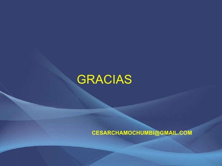 GRACIAS  [email_address]