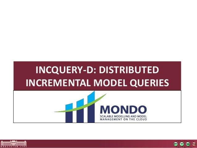 Optimization of Incremental Queries CloudMDE2015 Slide 2