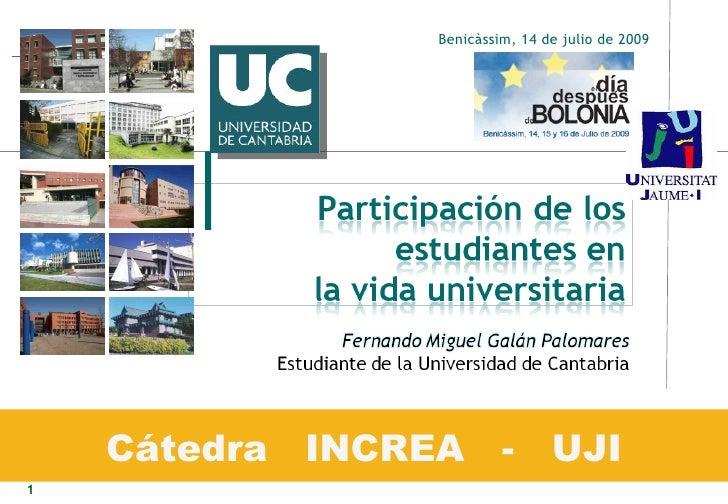 Cátedra  INCREA  -  UJI Benicàssim, 14 de julio de 2009