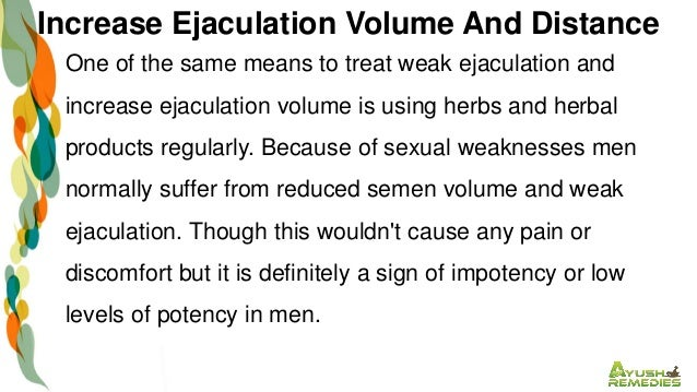 How to improve ejaculatory volume