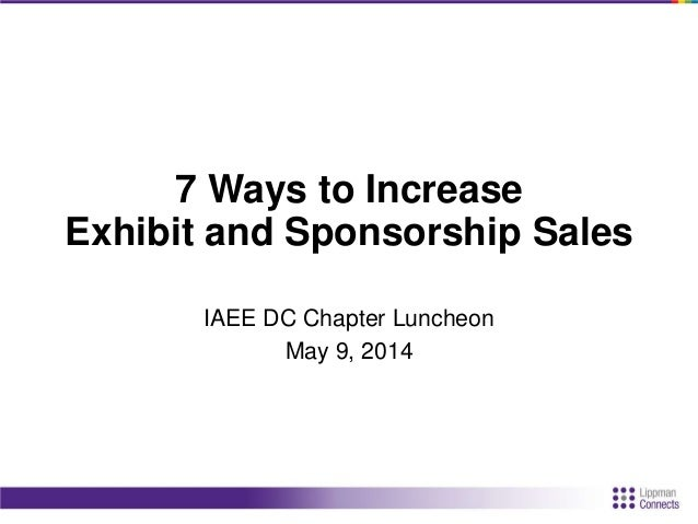 Increase Exhibit & Sponsorship Sales with Sam Lippman and Jason Stookey, NAB (IAEE 2014 Luncheon) Slide 2