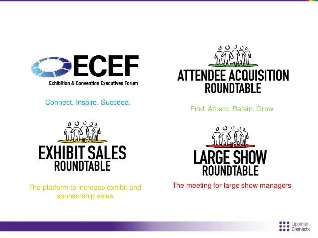 Connect. Inspire. Succeed. The platform to increase exhibit and sponsorship sales The meeting for large show managers Find...
