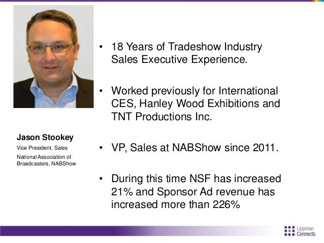 • 18 Years of Tradeshow Industry Sales Executive Experience. • Worked previously for International CES, Hanley Wood Exhibi...