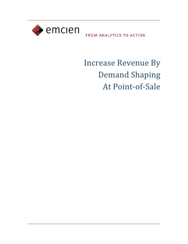 Increase Revenue By           Demand Shaping            At Point‐of‐Sale              ...