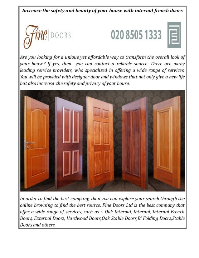 Increase the safety and beauty of your house with internal french doors Are you looking for a unique yet affordable way to...
