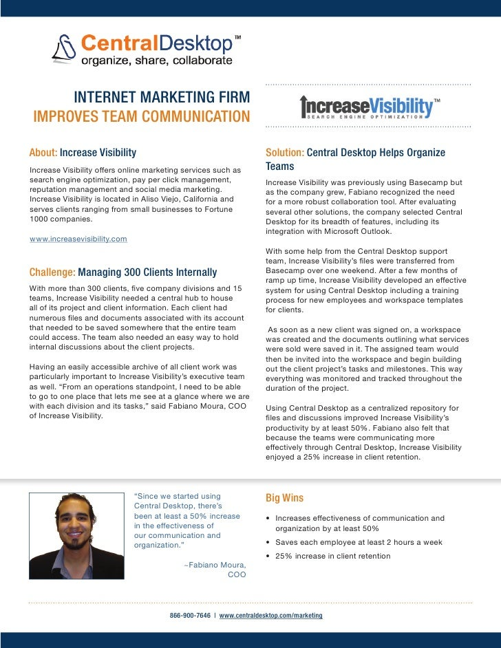 INTERNET MARKETING FIRM IMPROVES TEAM COMMUNICATIONAbout: Increase Visibility                                           So...