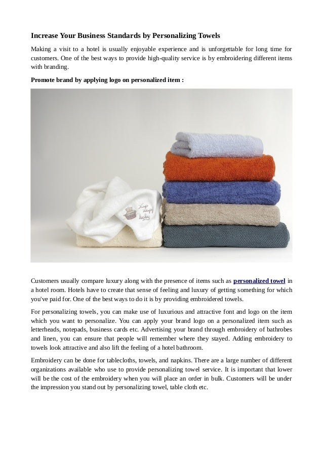 increase-your-business-standards-by-personalizing -towels-1-638.jpg?cb=1492497194
