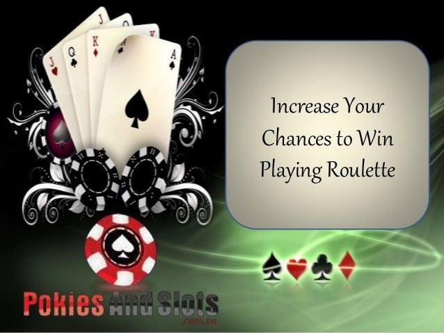Increasing chances of winning roulette morongo casino and spa resort