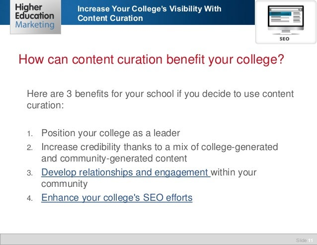 Increase Your College's Visibility With Content Curation  How can content curation benefit your college? Here are 3 benefi...