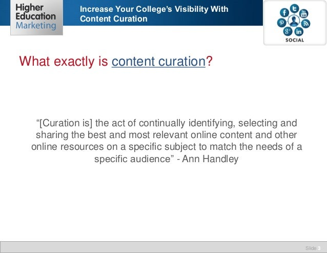"""Increase Your College's Visibility With Content Curation  What exactly is content curation?  """"[Curation is] the act of con..."""