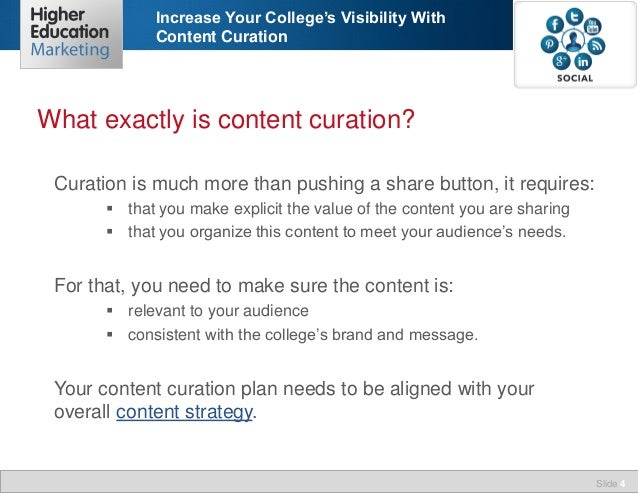 Increase Your College's Visibility With Content Curation  What exactly is content curation? Curation is much more than pus...
