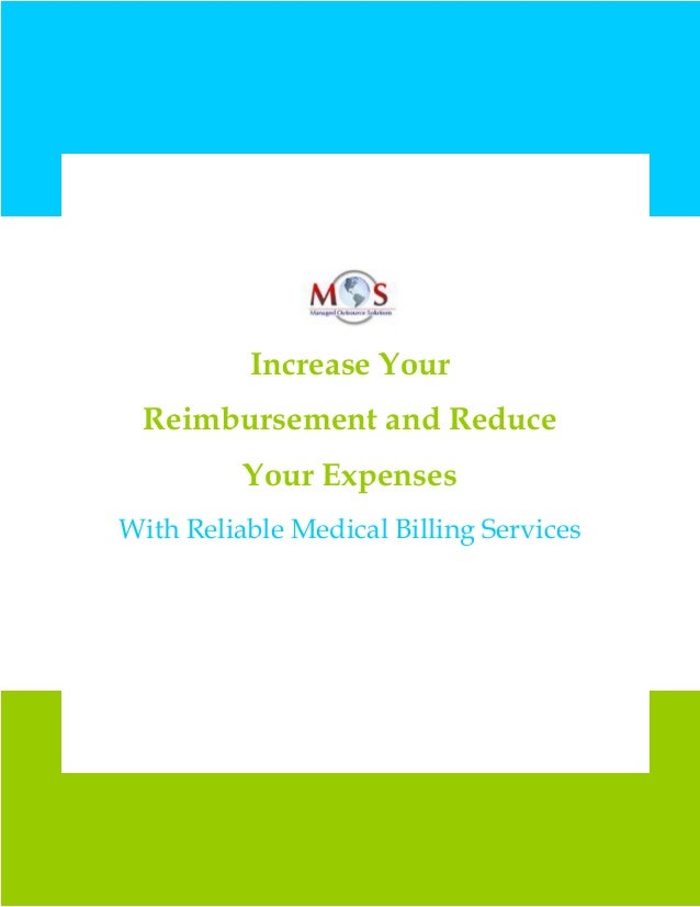 Increase Your Reimbursement and Reduce Your Expenses With Reliable Medical Billing Services