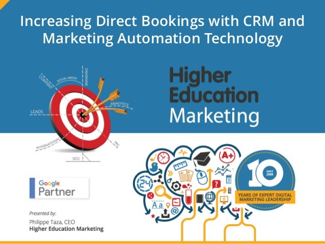 Increasing Direct Bookings with CRM and Marketing Automation Technology