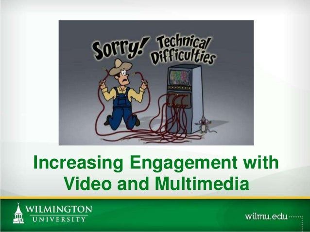 Increasing Engagement with Video and Multimedia PHOTO OPTION