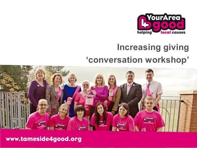 Increasing giving'conversation workshop'