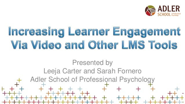 Presented by Leeja Carter and Sarah Fornero Adler School of Professional Psychology