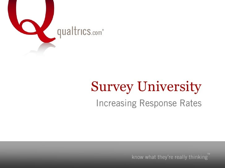 Survey University<br />Increasing Response Rates<br />