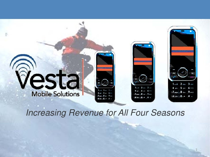 Increasing Revenue for All Four Seasons    We are your Mobile                                           1  Marketing Partn...