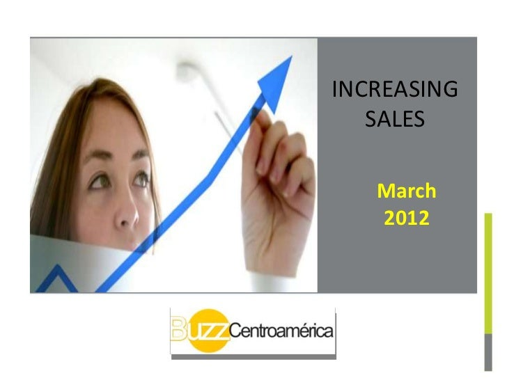 INCREASING   SALES   March   2012