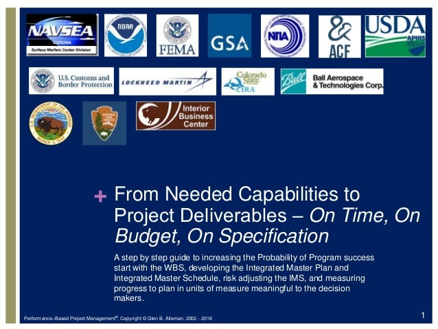 + From Needed Capabilities to Project Deliverables ‒ On Time, On Budget, On Specification A step by step guide to increasi...