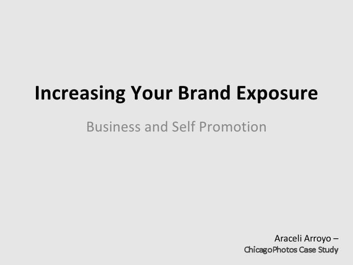 Increasing Your Brand Exposure Business and Self Promotion
