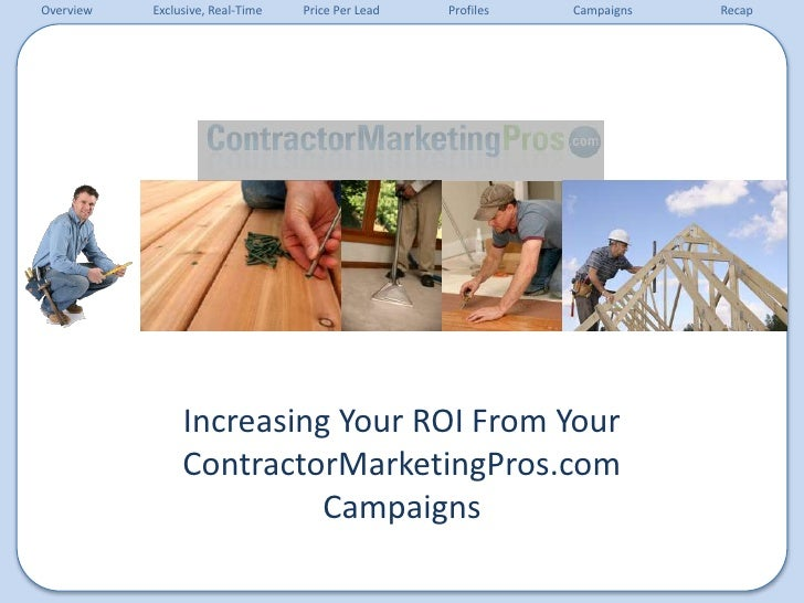 Increasing Your ROI From Your ContractorMarketingPros.com Campaigns <br />