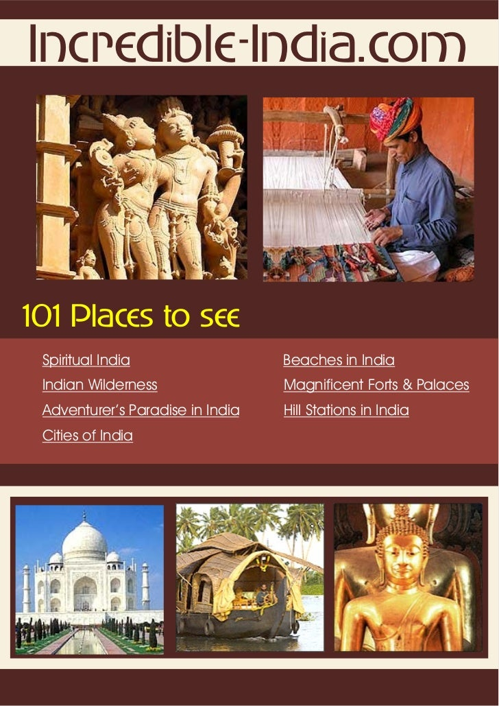 Incredible-India.com101 Places to see Spiritual India                  Beaches in India Indian Wilderness                M...
