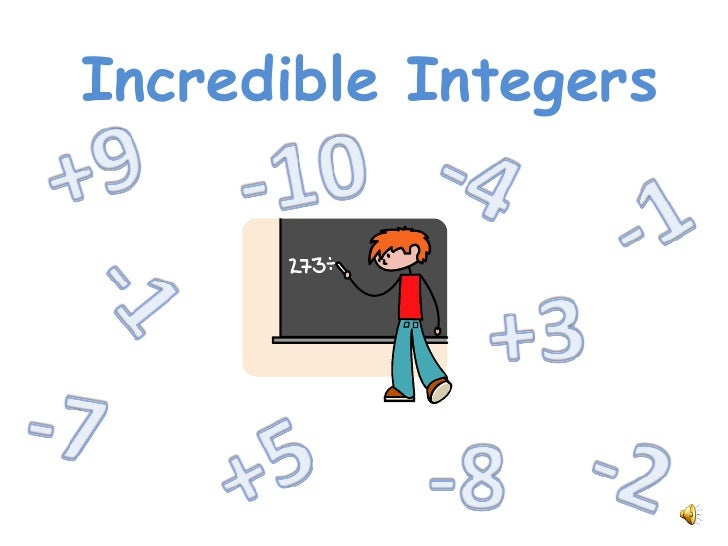Incredible Integers