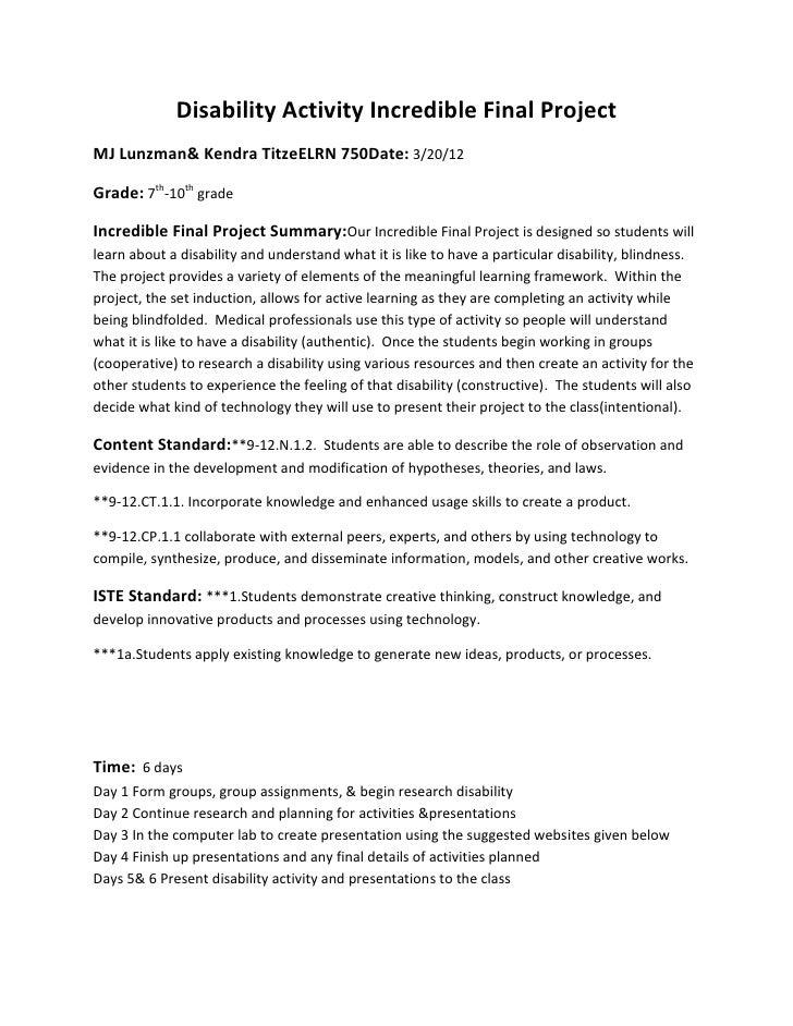 Disability Activity Incredible Final ProjectMJ Lunzman& Kendra TitzeELRN 750Date: 3/20/12Grade: 7th-10th gradeIncredible F...