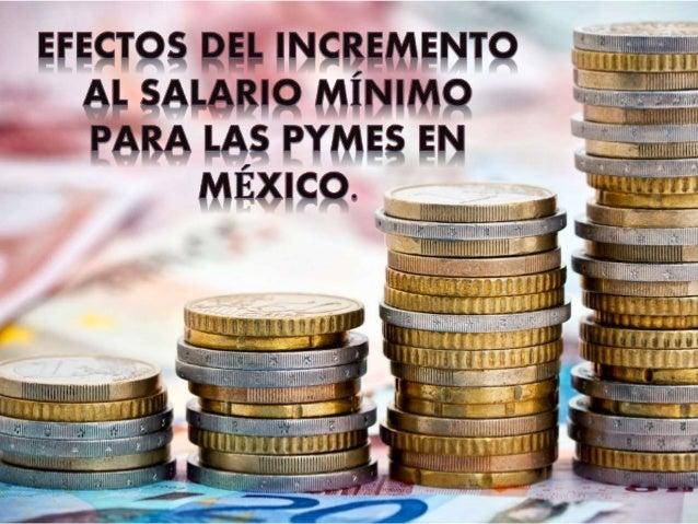 • Es el pago o la remuneración mínimo que se establece por la ley para un periodo labora, ya sea en horas, días o meses.
