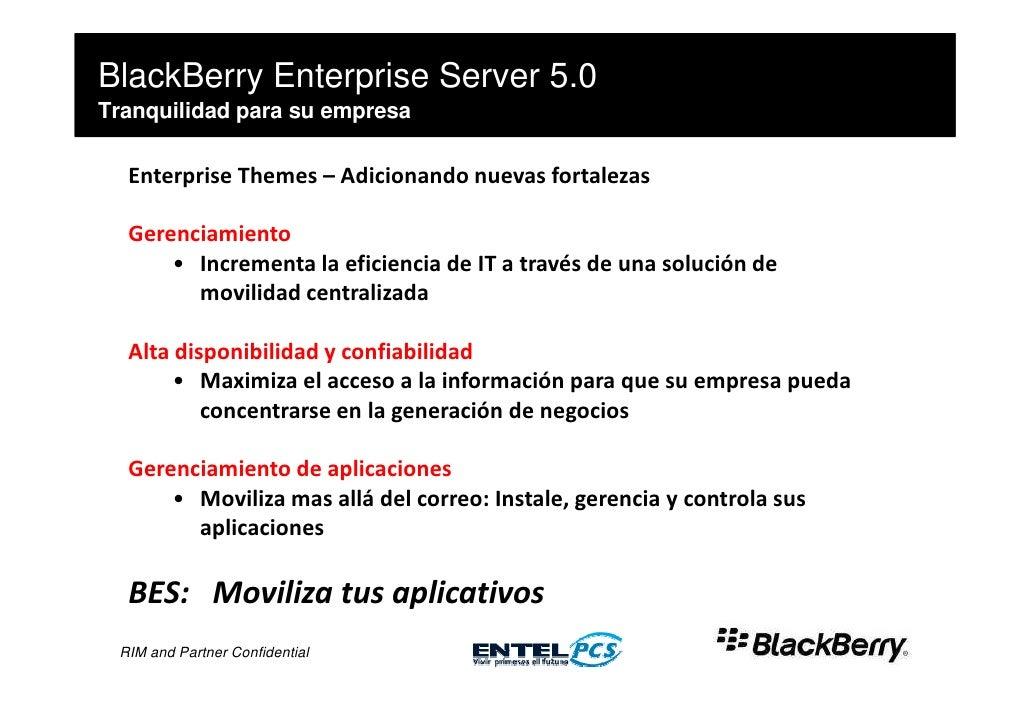 BlackBerry Enterprise Server 5.0 Tranquilidad para su empresa    Enterprise Themes – Adicionando nuevas fortalezas    Gere...