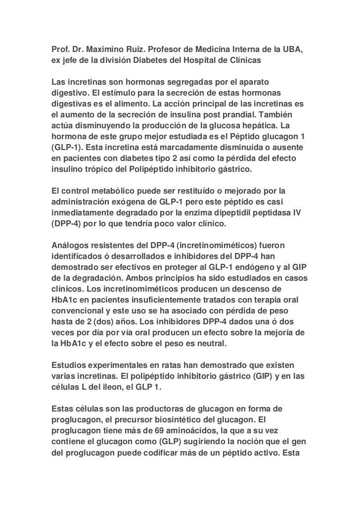 Prof. Dr. Maximino Ruiz. Profesor de Medicina Interna de la UBA,ex jefe de la división Diabetes del Hospital de ClínicasLa...