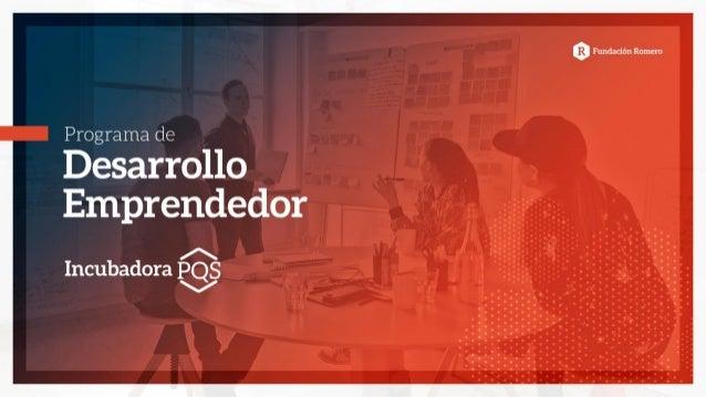 b197bf71db787 Programa de Desarrollo Emprendedor - PDE 2 ¿Quiénes somos  Somos la  incubadora de Startups ...