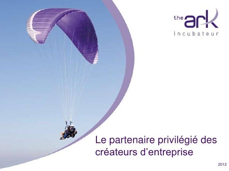 Le partenaire privilégié des                                        créateurs d'entrepriseFondation pour l'innovation en V...