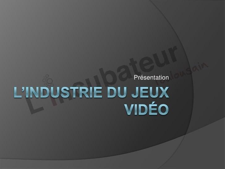 Incubateur Toulousain   L'industrie du Jeux Vidéo - Damien Paludetto (26/01/2011)