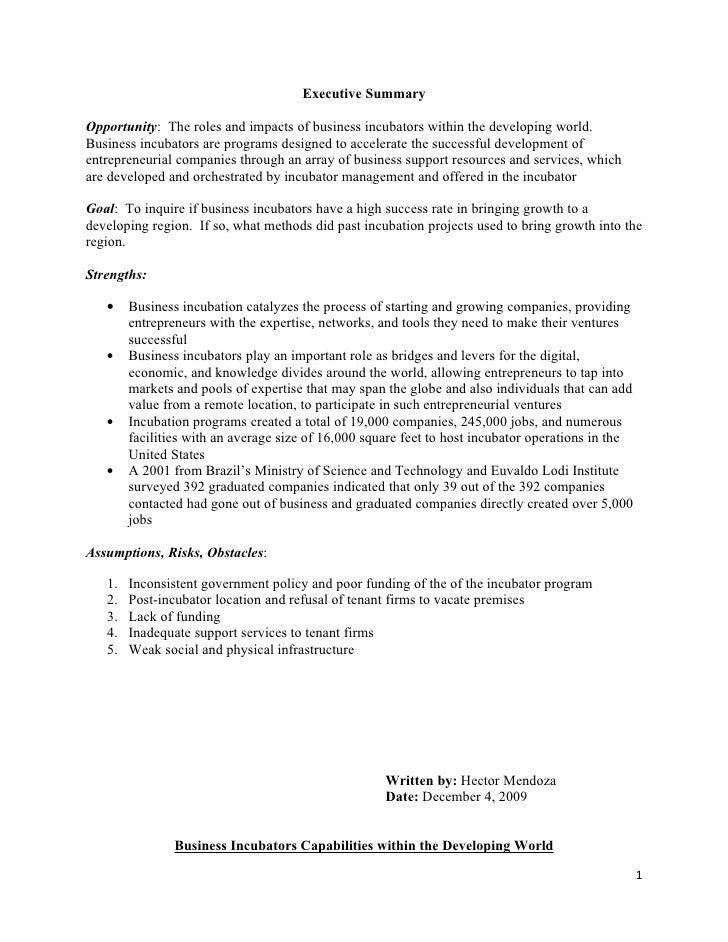 Executive Summary  Opportunity: The roles and impacts of business incubators within the developing world. Business incubat...