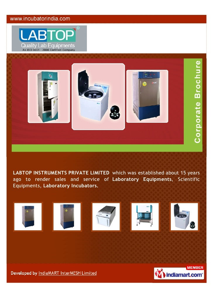 LABTOP INSTRUMENTS PRIVATE LIMITED which was established about 15 yearsago to render sales and service of Laboratory Equip...