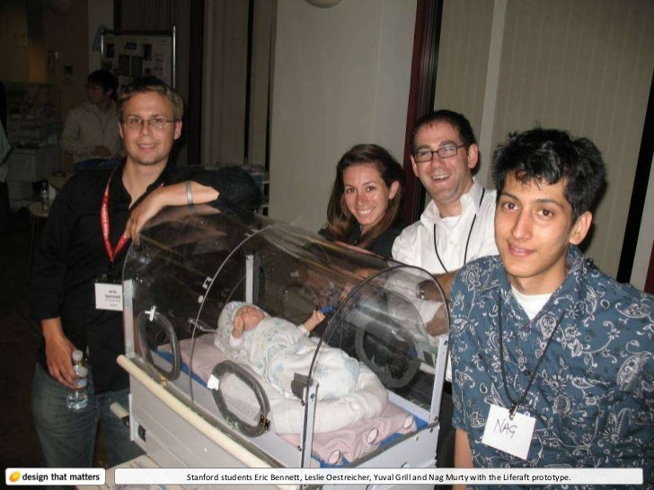 Stanford students Eric Bennett, Leslie Oestreicher, Yuval Grill and Nag Murty with the Liferaft prototype.