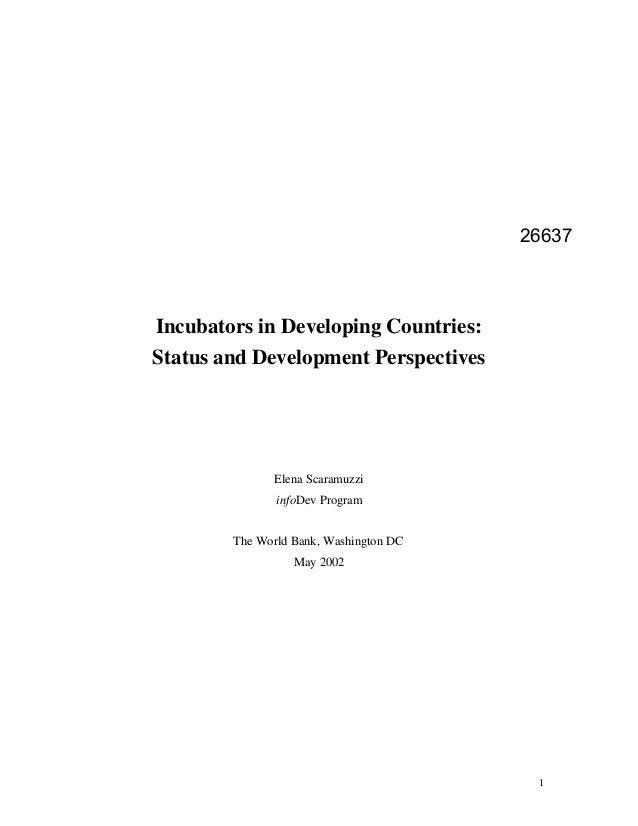 26637Incubators in Developing Countries:Status and Development Perspectives               Elena Scaramuzzi               i...