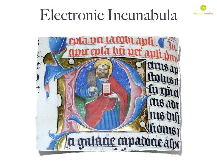 Electronic Incunabula