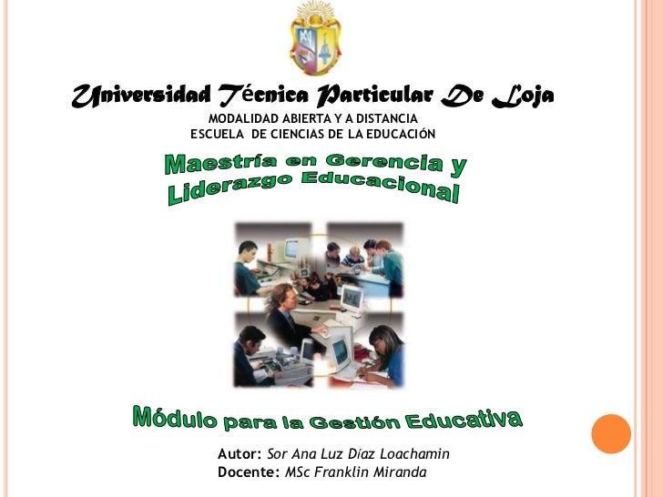 Universidad Técnica Particular De Loja           MODALIDAD ABIERTA Y A DISTANCIA         ESCUELA DE CIENCIAS DE LA EDUCACI...