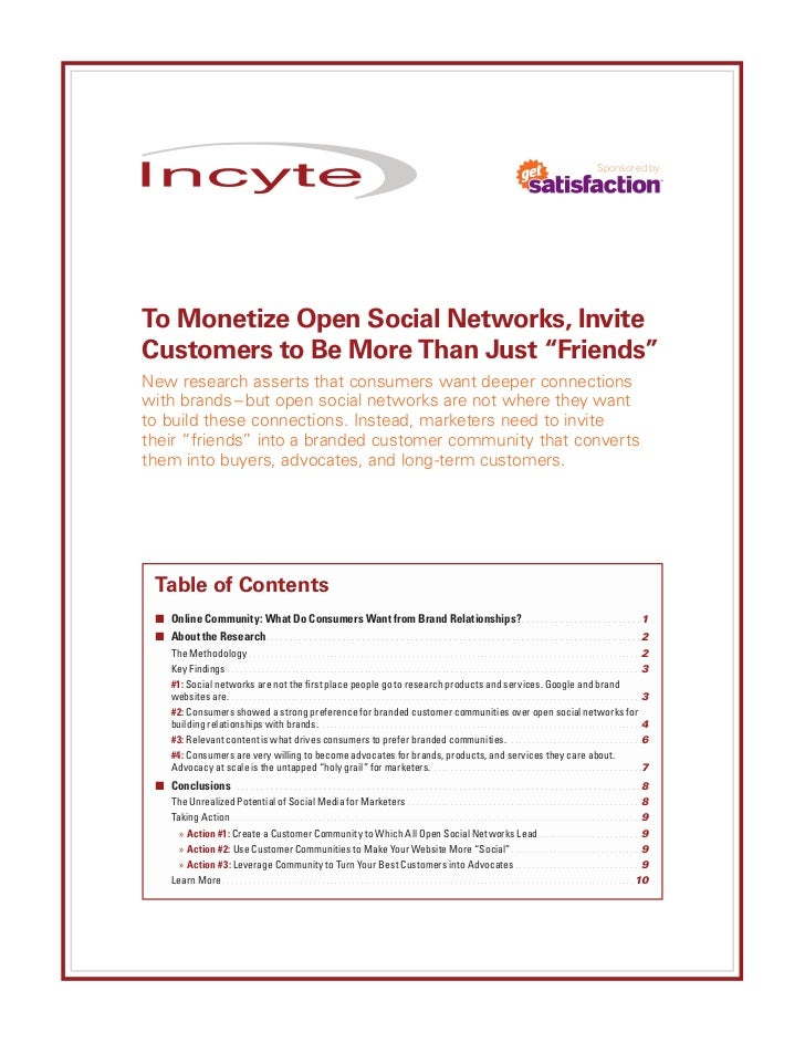 "Sponsored byTo Monetize Open Social Networks, InviteCustomers to Be More Than Just ""Friends""New research asserts that cons..."