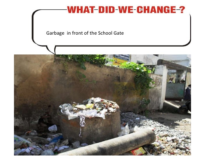 Garbage  in front of the School Gate