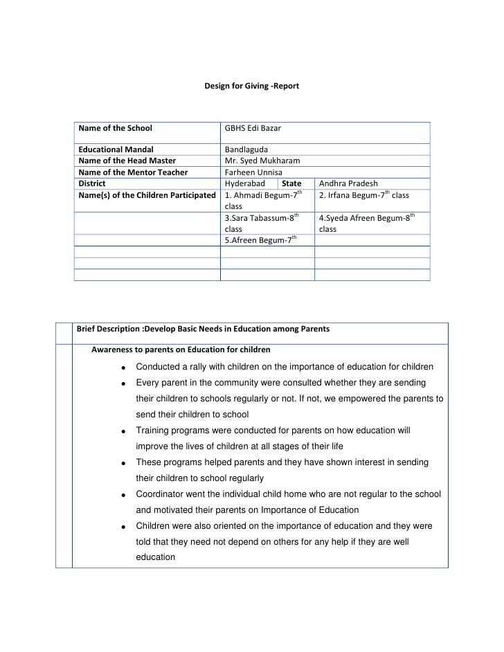 Design for Giving -Report<br />Name of the SchoolGBHS Edi BazarEducational MandalBandlagudaName of the Head MasterMr. Syed...