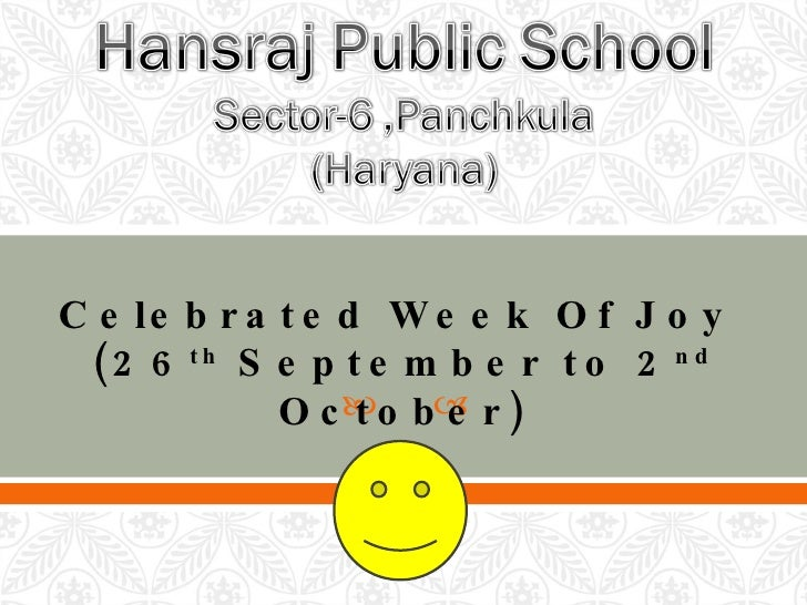 Celebrated Week Of Joy  (26 th  September to 2 nd  October)
