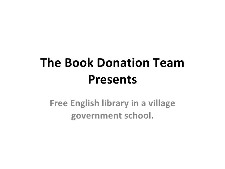 The Book Donation Team Presents Free English library in a village government school.