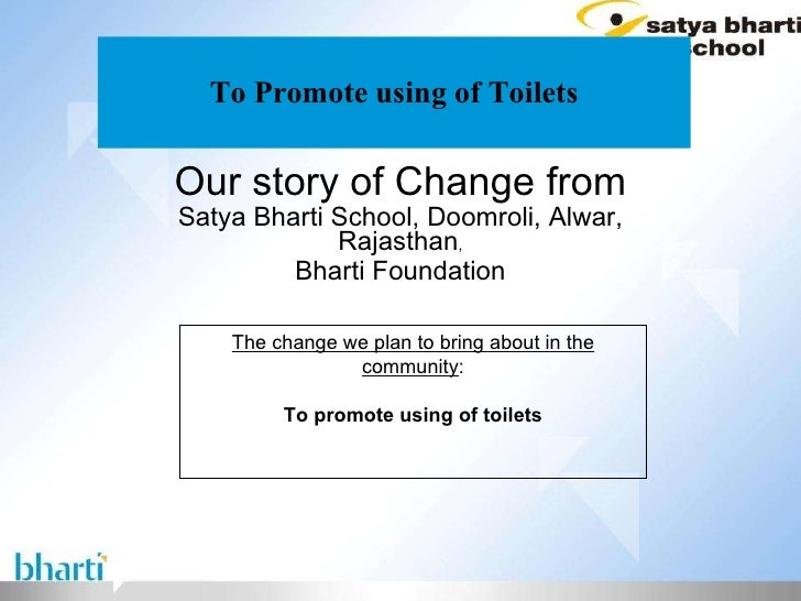 To Promote using of Toilets Our story of Change from Satya Bharti School, Doomroli, Alwar, Rajasthan , Bharti Foundation T...
