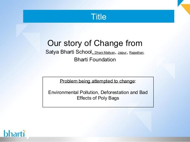 Title Our story of Change from Satya Bharti School, Dhani Maliyan, Jaipur, Rajasthan, Bharti Foundation Problem being atte...