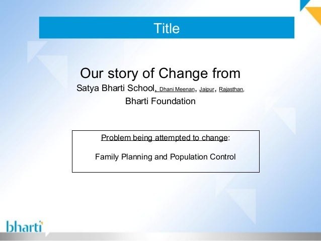 Title Our story of Change from Satya Bharti School, Dhani Meenan, Jaipur, Rajasthan, Bharti Foundation Problem being attem...